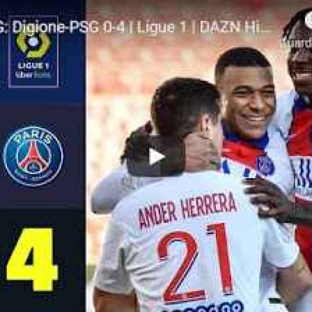 digione psg video calcio francia sport