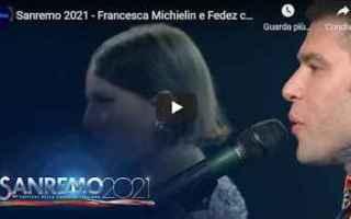 Musica: sanremo fedez michielin video musica