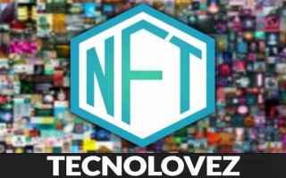 Internet: non fungible token   cosa sono gli nft