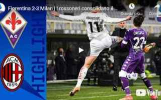 firenze fiorentina milan video calcio