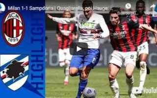 milano milan sampdoria video calcio