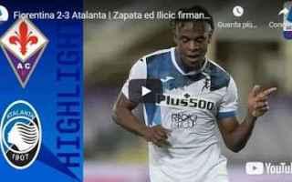 firenze fiorentina atalanta video calcio