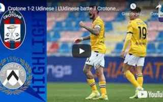 crotone udinese video calcio sport
