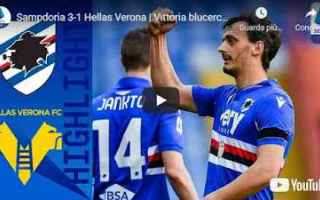 genova sampdoria verona video calcio
