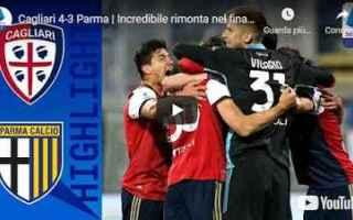Serie A: cagliari parma video calcio sport
