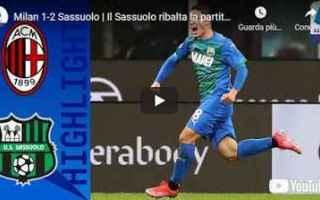Serie A: milano milan sassuolo video calcio sport