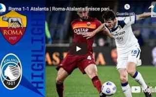 roma atalanta video calcio sport