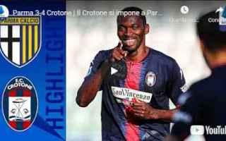 Serie A: parma crotone video calcio sport