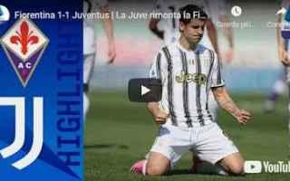 Serie A: firenze fiorentina juventus video calcio