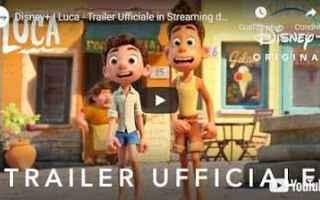 Cinema: film trailer video disney luca