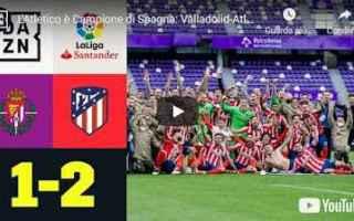 Calcio Estero: spagna atletico  madrid video calcio