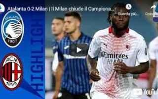 Serie A: bergamo atalanta milan video calcio