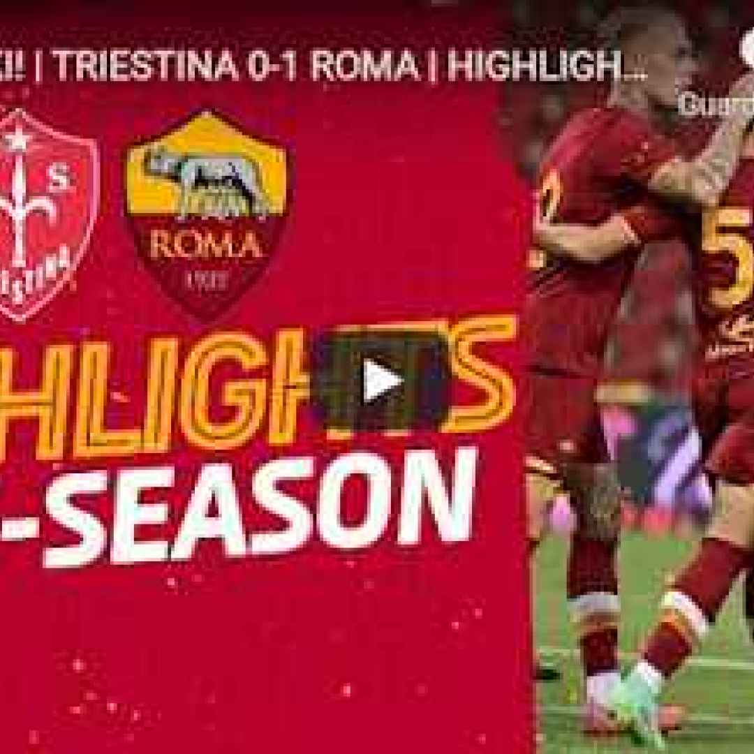 trieste video roma calcio sport gol