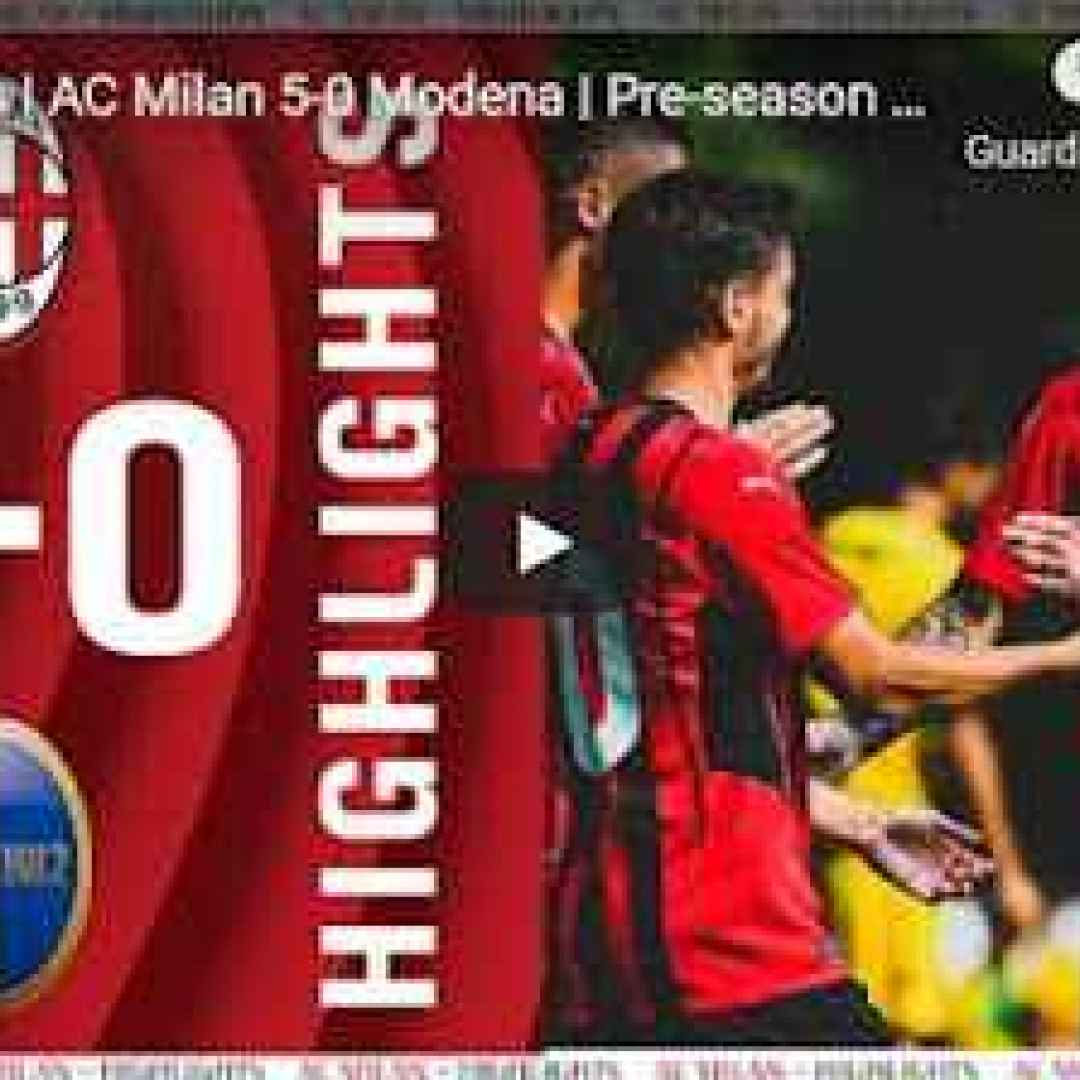 milan video calcio sport gol highlights