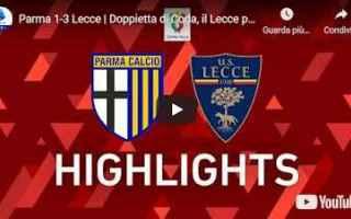 Coppa Italia: parma lecce video calcio sport