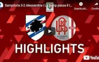 Coppa Italia: sampdoria alessandria video calcio sport