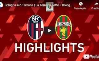 Coppa Italia: bologna ternana video calcio sport