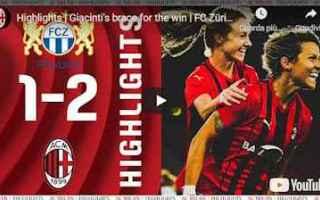 Champions League: zurigo milan video calcio sport gol