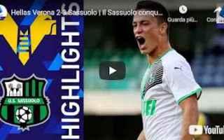Serie A: verona sassuolo video calcio sport
