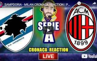 Serie A: genova sampdoria milan video calcio live