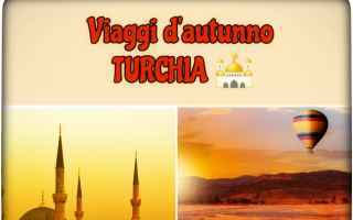 turchia  vacanza  autunno  viaggi